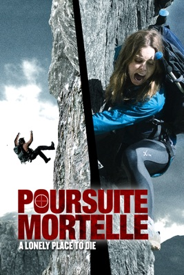 Télécharger Poursuite Mortelle - A Lonely Place To Die ou voir en streaming
