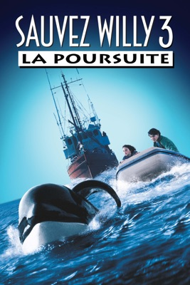 DVD Sauvez Willy 3 : la poursuite