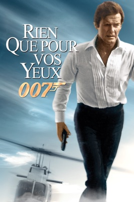 Télécharger Rien Que Pour Vos Yeux (For Your Eyes Only) ou voir en streaming