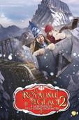 Le Royaume de glace 2 : À la recherche de la corne enchantée torrent magnet