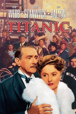 Télécharger Titanic (1953) ou voir en streaming