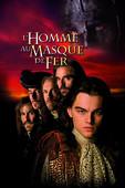 L'homme au masque de fer (1998) en streaming ou téléchargement