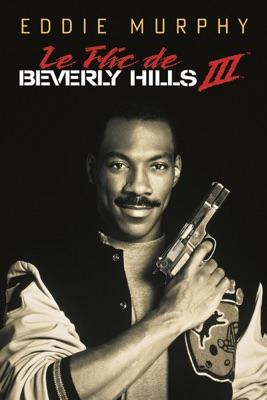 Le Flic De Beverly Hills III en streaming ou téléchargement