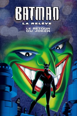 Batman La Releve - Le Retour Du Joker en streaming ou téléchargement