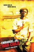 Télécharger Emmanuel Jal: War Child ou voir en streaming