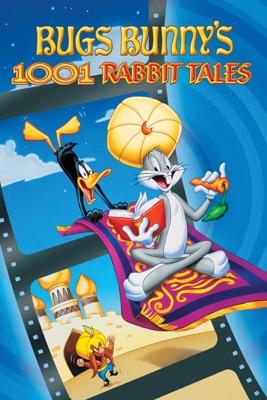 Télécharger Bugs Bunny's 1001 Rabbit Tales ou voir en streaming