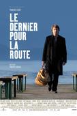 Le Dernier Pour La Route en streaming ou téléchargement
