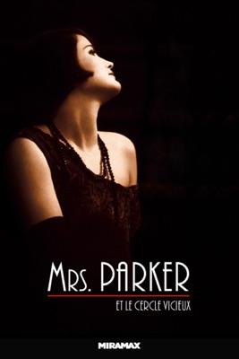 Mrs. Parker Et Le Cercle Vicieux en streaming ou téléchargement