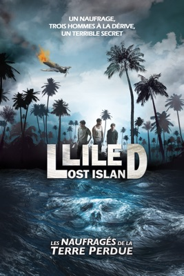 L'île : Les Naufragés De La Terre Perdue en streaming ou téléchargement