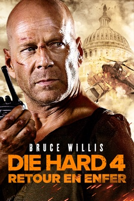 Télécharger Die Hard 4 - Retour En Enfer ou voir en streaming