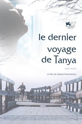 Télécharger Le Dernier Voyage De Tanya (VOST) ou voir en streaming