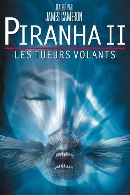 Télécharger Piranha 2: Les Tueurs Volants ou voir en streaming