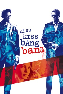 Télécharger Kiss Kiss Bang Bang