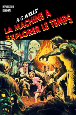 Télécharger La Machine à Explorer Le Temps (1960) ou voir en streaming