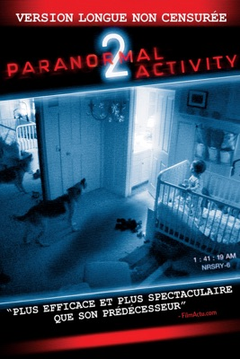 Télécharger Paranormal Activity 2 (Version longue non censurée) ou voir en streaming