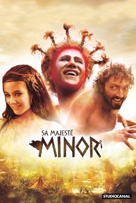 Télécharger Sa majesté Minor ou voir en streaming