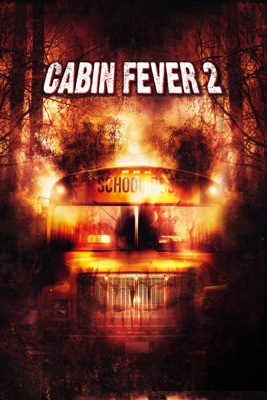 Télécharger Cabin fever 2 ou voir en streaming