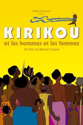 Télécharger Kirikou Et Les Hommes Et Les Femmes ou voir en streaming