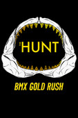 Télécharger The Hunt BMX Gold Rush ou voir en streaming