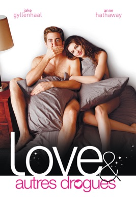 Télécharger Love, Et Autres Drogues ou voir en streaming