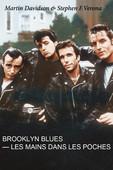 télécharger Brooklyn Blues: les mains dans les poches (The Lords of Flatbush)