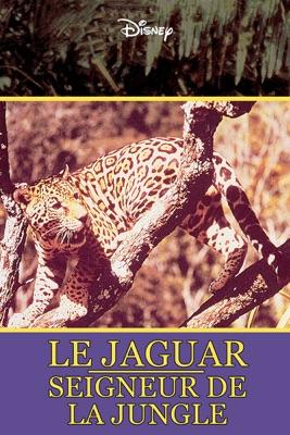 DVD Le jaguar : seigneur de la jungle