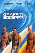 Graffiti Party en streaming ou téléchargement