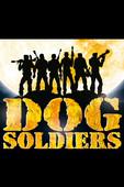 Télécharger Dog Soldiers