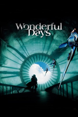 Télécharger Wonderful Days ou voir en streaming