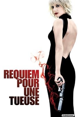 Télécharger Requiem Pour Une Tueuse ou voir en streaming