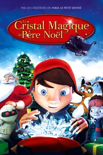 Stream Le Cristal Magique Du Père Noël ou téléchargement