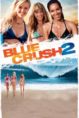 Télécharger Blue Crush 2 ou voir en streaming