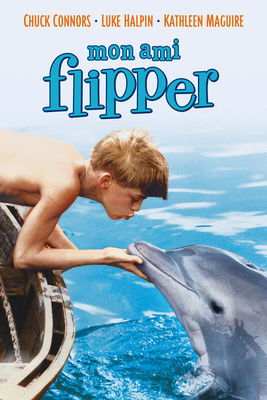 Télécharger Mon Ami Flipper (Flipper) [1963]