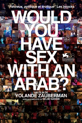 Would you have sex with an Arab ? (VOST) en streaming ou téléchargement