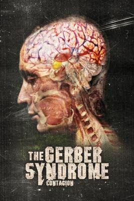 Télécharger The Gerber Syndrome: Contagion