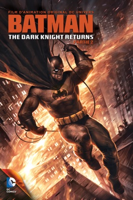 Télécharger Batman: The Dark Knight Returns — Partie 2