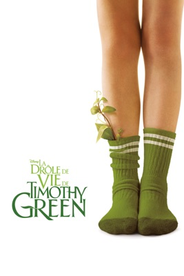 Télécharger La drôle de vie de Timothy Green