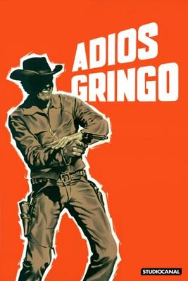 Télécharger Adios Gringo