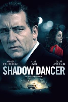 Télécharger Shadow Dancer (VOST) ou voir en streaming