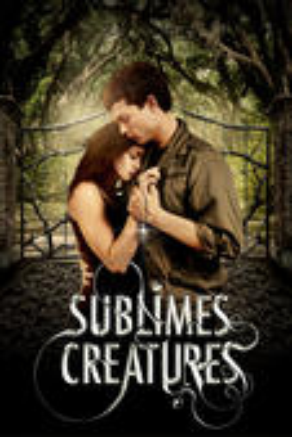 Sublimes Créatures en streaming ou téléchargement