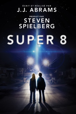 Télécharger Super 8 ou voir en streaming