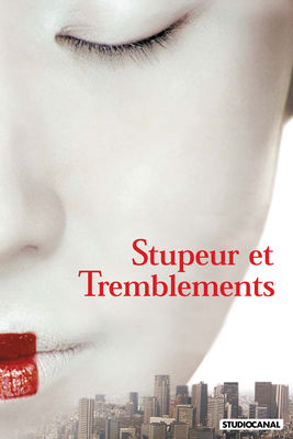 Stupeur Et Tremblements en streaming ou téléchargement