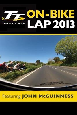 TT 2013 On Bike: John McGuinness en streaming ou téléchargement