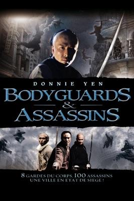 Bodyguards Et Assassins en streaming ou téléchargement