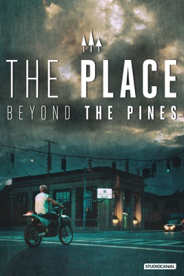 Télécharger The Place Beyond The Pines ou voir en streaming