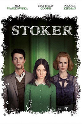 Télécharger Stoker ou voir en streaming