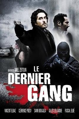 Télécharger Le Dernier Gang ou voir en streaming