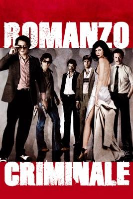 Romanzo criminale (VF) en streaming ou téléchargement