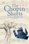 DVD The Chopin Shorts: Mixing Worlds Collection
