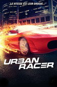 Urban Racer en streaming ou téléchargement